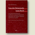 Kittelmann 2010 – Von der Reisenotiz zum Buch