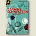 Fischer (Hg.) 2009 – Darwins Schwestern