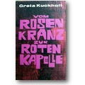 Kuckhoff 1986 – Vom Rosenkranz zur Roten Kapelle