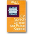 Paul 1987 – Ein Sprechzimmer der Roten Kapelle