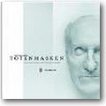 Hertl 2002 – Totenmasken
