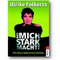 Folkerts 2005 – Das macht mich stark