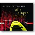 Lehtolainen 2008 – Alle singen im Chor