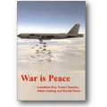 Roy, Chomsky et al. 2001 – War is peace