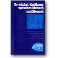 Drewitz (Hg.) 1980 – So wächst die Mauer