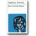 Drewitz 1968 – Eine fremde Braut