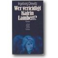 Drewitz 1974 – Wer verteidigt Katrin Lambert