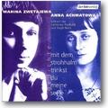 Achmatova, Zwetajewa 2003 – Mit dem Strohhalm trinkst
