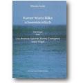 Focke 2005 – Rainer Maria Rilke schwerelos irdisch