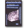 Keller (Hg.) 2000 – Nun breche ich in Stücke
