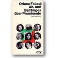 Fallaci 1965 – Ab- und Beifälliges über Prominente
