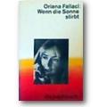 Fallaci 1993 – Wenn die Sonne stirbt