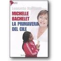 Martinelli 2007 – Michelle Bachelet