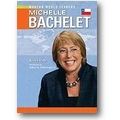 Worth 2008 – Michelle Bachelet