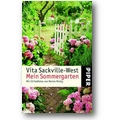 Sackville-West 2006 – Mein Sommergarten