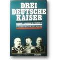 Treue (Hg.) 1987 – Drei deutsche Kaiser