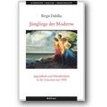Dahlke 2006 – Jünglinge der Moderne