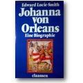 Lucie-Smith, Werner 1977 – Johanna von Orleans