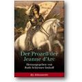Schirmer 2001 – Der Prozeß der Jeanne d'Arc