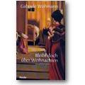 Wohmann 1998 – Bleibt doch über Weihnachten