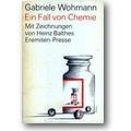 Wohmann 1975 – Ein Fall von Chemie
