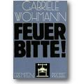 Wohmann 1978 – Feuer bitte