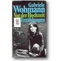 Wohmann 1980 – Vor der Hochzeit