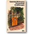 Wohmann 1984 – Einsamkeit