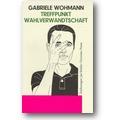 Wohmann 1997 – Treffpunkt Wahlverwandtschaft