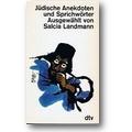 Landmann (Hg.) 1965 – Jüdische Anekdoten und Sprichwörter