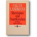 Landmann 1990 – Marxismus und Sauerkirschen