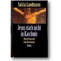 Landmann 1996 – Jesus starb nicht in Kaschmir