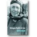 Ebadi 2008 – Refugee rights in Iran