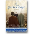Ebadi 2011 – The golden cage