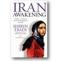 Ebadi, Moaveni 2006 – Iran awakening