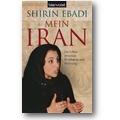Ebadi, Moaveni 2006 – Mein Iran