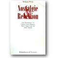 Wittig 1991 – Nostalgie und Rebellion