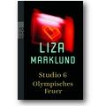 Marklund 2007 – Studio 6 / Olympisches Feuer