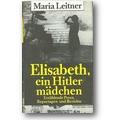 Leitner 1985 – Elisabeth, ein Hitlermädchen