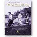Behling, Manigold 2009 – Die Malweiber