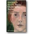 Beuys 2009 – Paula Modersohn-Becker oder wenn