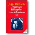 Ditfurth 1988 – Träumen, Kämpfen