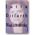 Ditfurth 1995 – Was ich denke