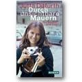 Ditfurth 2002 – Durch unsichtbare Mauern
