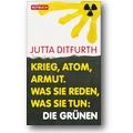 Ditfurth 2011 – Krieg, Atom