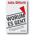 Ditfurth 2012 – Worum es geht