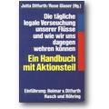 Ditfurth, Glaser (Hg.) 1987 – Die tägliche legale Verseuchung unserer