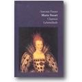 Fraser 1996 – Maria Stuart
