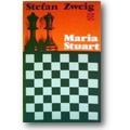 Zweig 1935 – Maria Stuart