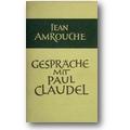 Amrouche 1958 – Gespräche mit Paul Claudel